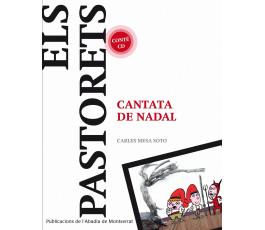 ELS PASTORETS. CANTATA DE...