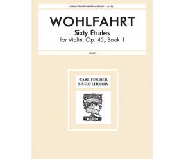 WOHLFAHRT SIXTY ÉTUDES FOR...