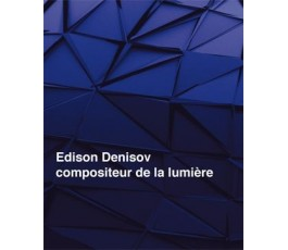 DENISOV E. DES TENEBRES A...