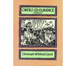 GLUCK C.W. ORFEO ED EURIDICE