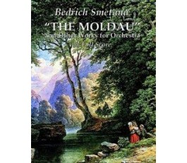 SMETANA B. THE MOLDAU AND...
